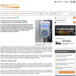 Thales a dévoilé son nouveau valideur utilisable avec une carte bancaire NFC