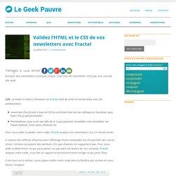 Validez l'HTML et le CSS de vos newsletters avec FractalLe Geek Pauvre