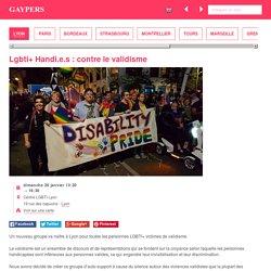 Lgbti+ Handi.e.s : contre le validisme - Guide gay de Lyon - le dimanche 26 janvier 2020