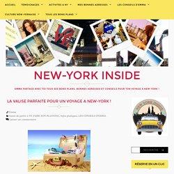 LA VALISE PARFAITE POUR UN VOYAGE A NEW-YORK ! – NEW-YORK INSIDE