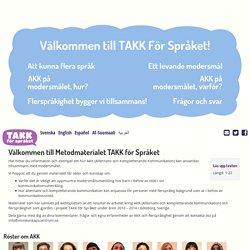 Välkommen till Metodmaterialet TAKK för Språket
