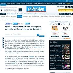 VIDEO. Vallaud-Belkacem «choquée» par la loi anti-avortement en Espagne