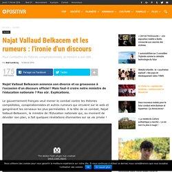 Najat Vallaud Belkacem et les rumeurs : l'ironie d'un discours