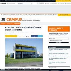 BTS-DUT : Najat Vallaud-Belkacem durcit les quotas