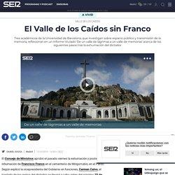 Valle de los caídos: El Valle de los Caídos sin Franco