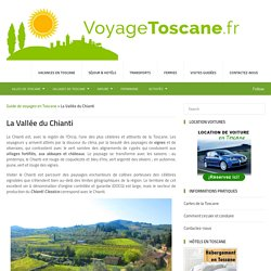 La Vallée du Chianti - Guide de voyages en Toscane