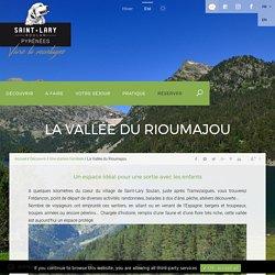 La Vallée du Rioumajou