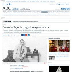 Buero Vallejo, la tragedia esperanzada