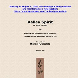 Gu Shen, Ku Shen, The Valley Spirit, The Mysterious Female, Tao Te Ching by Lao Tzu, Chapter 6