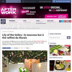 Lily of the Valley : le nouveau bar à thé raffiné du Marais