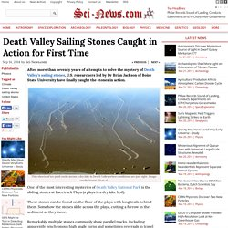 Death Valley Sailing Stones Caught in Action for First Time