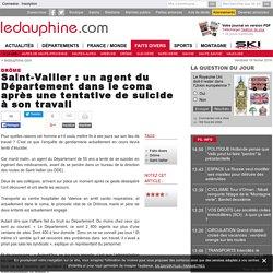Saint-Vallier : un agent du Département dans le coma après une tentative de suicide à son travail