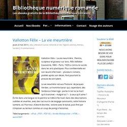 3 romans de Félix Vallotton -