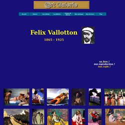 Felix Vallotton (1865 - 1925) oeuvres et biographie