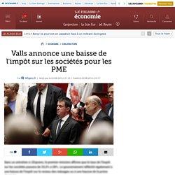 Valls annonce une baisse de l'impôt sur les sociétés pour les PME