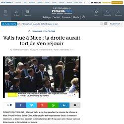 Valls hué à Nice: la droite aurait tort de s'en réjouir