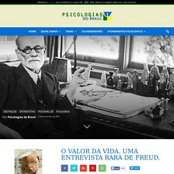O valor da vida. Uma entrevista rara de Freud.