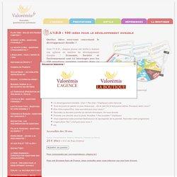 Valorémis - La BOUTIQUE - L'I.D.D : 100 idées pour le développement durable