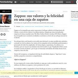 Zappos: sus valores y la felicidad en una caja de zapatos