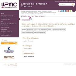 Génie biologique et médical (Valorisation de la recherche publique ou privée et de l'innovation biomédicale) - Service de Formation Continue