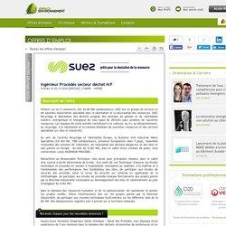 Ingénieur Procédés secteur déchet H/F Suez Recyclage et Valorisation - Offre d'emploi Dépollution des sols, Process industriels, technique des procédés, Recyclage des déchets