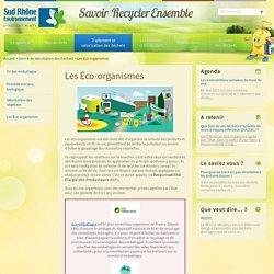 Les Éco-organismes / Centre de Valorisation des Déchets / Accueil - Sud Rhone Environnement