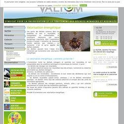 Valorisation énergétique des déchets résiduels et incinération des déchets - VALTOM