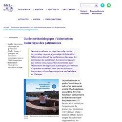 Guide: Valorisation numérique des patrimoines - Sites et Cités