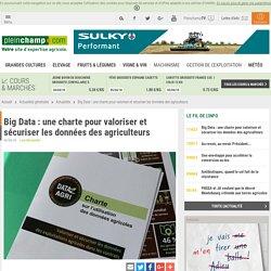 PLEINCHAMP 06/04/18 Big Data : une charte pour valoriser et sécuriser les données des agriculteurs