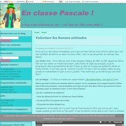 Valoriser les bonnes attitudes - En classe Pascale !
