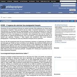 OCDE : L'urgence de valoriser les enseignants français