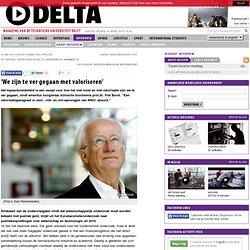 TUdelta: 'We zijn te ver gegaan met valoriseren'
