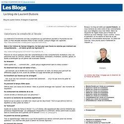 Valorisons la créativité à l'école : Le blog de Laurent Dubois