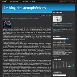 Valproate : la molécule de jeunesse pour vos oreilles - Le blog des acouphéniens