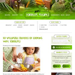 20 valuable benefits of cooking with toddlers
