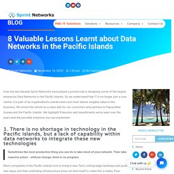 8 Valuable Lessons Learnt about Data Networks in the Pacific Islands - Sprint Networks