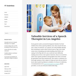 Top Valuable Services of a Speech Therapist
