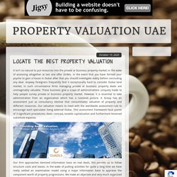 LOCATE THE BEST PROPERTY VALUATION ADMINISTRATION.
