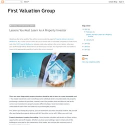 First Valuation Group: Lessons You Must Learn As A Property Investor