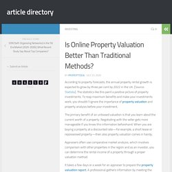 Is Online Property Valuation Better Than Traditional Methods?