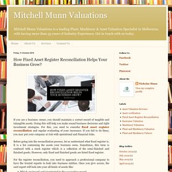 How Fixed Asset Register Reconciliation Helps Your Business Grow?