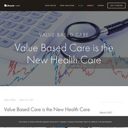 Value Based Care is the New Health Care — Lifecycle Health