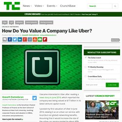 How Do You Value A Company Like Uber?