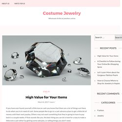 High Value for Your Items – Costume Jewelry