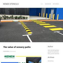 The value of sensory paths - KENEX STENCILS
