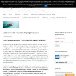 La selezione dei valutatori dei progetti europei