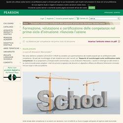 Formazione, valutazione e certificazione delle competenze nel primo ciclo d'istruzione: rilanciata l'azione