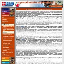 La valutazione autentica e quella tradizionale - www.apprendimentocooperativo.it - Il portale dei docenti - comunità di pratica e di apprendimento
