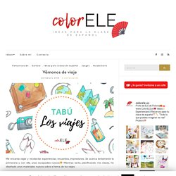 Vámonos de viaje - colorELE - Ideas para la clase de español