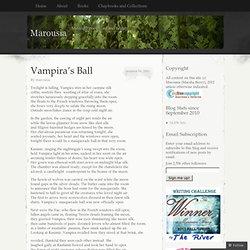 Vampira's Ball « Marousia